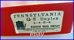 Westside Model Co. Brass PRR 4-4-6-4 Q-2 Duplex Steam Loco&Tender withOB+Parts Bag
